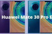Huawei представить новий смартфон Mate 30 Pro E